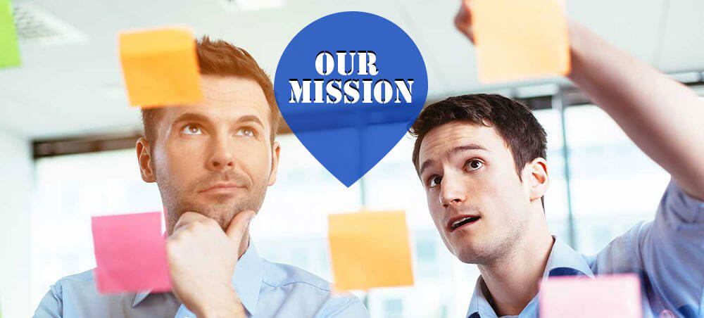 Our Mission – Drive Continuous Improvements in Our Projects and Services